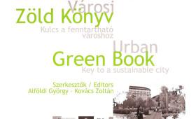 Városi zöld könyv, kulcs a fenntartható városhoz  <br>Urban regeneration book, key to a sustainable city